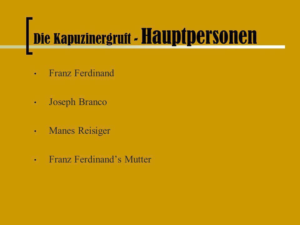 Die Kapuzinergruft - Hauptpersonen