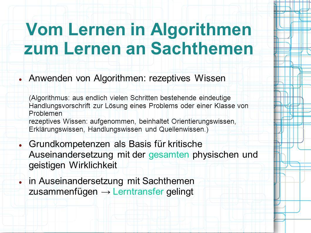Vom Lernen in Algorithmen zum Lernen an Sachthemen