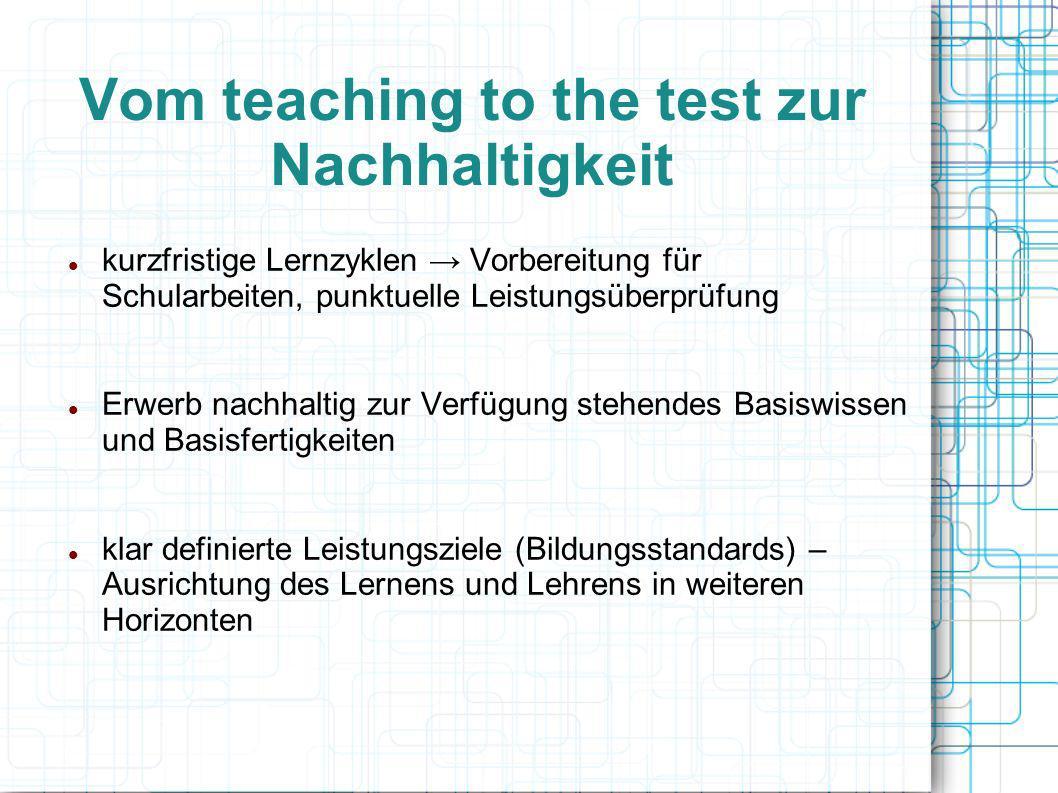 Vom teaching to the test zur Nachhaltigkeit