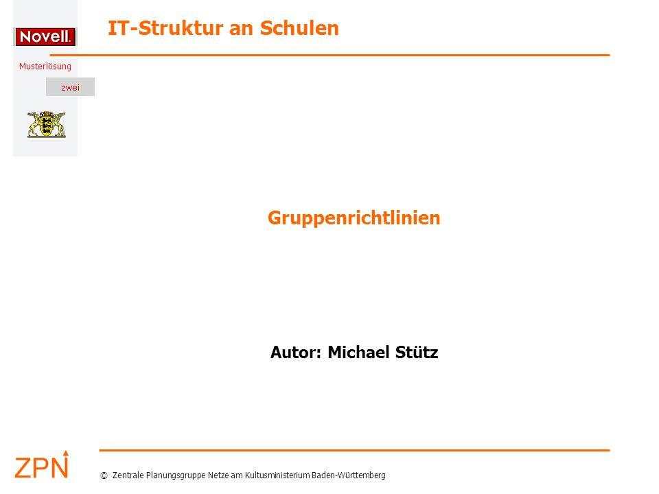Gruppenrichtlinien Autor: Michael Stütz