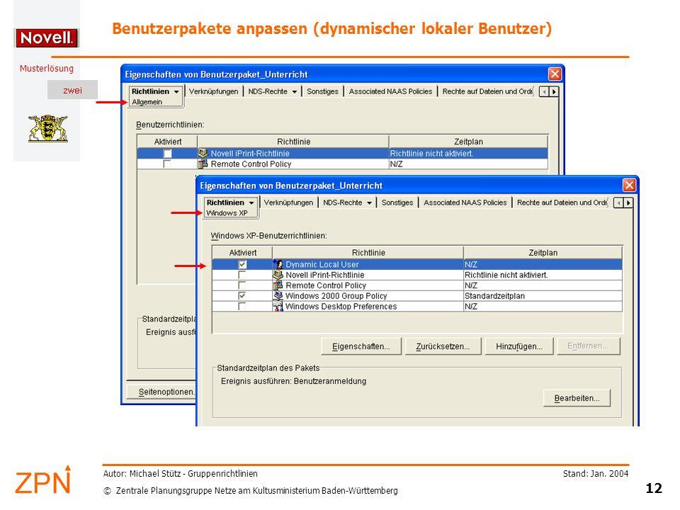Benutzerpakete anpassen (dynamischer lokaler Benutzer)