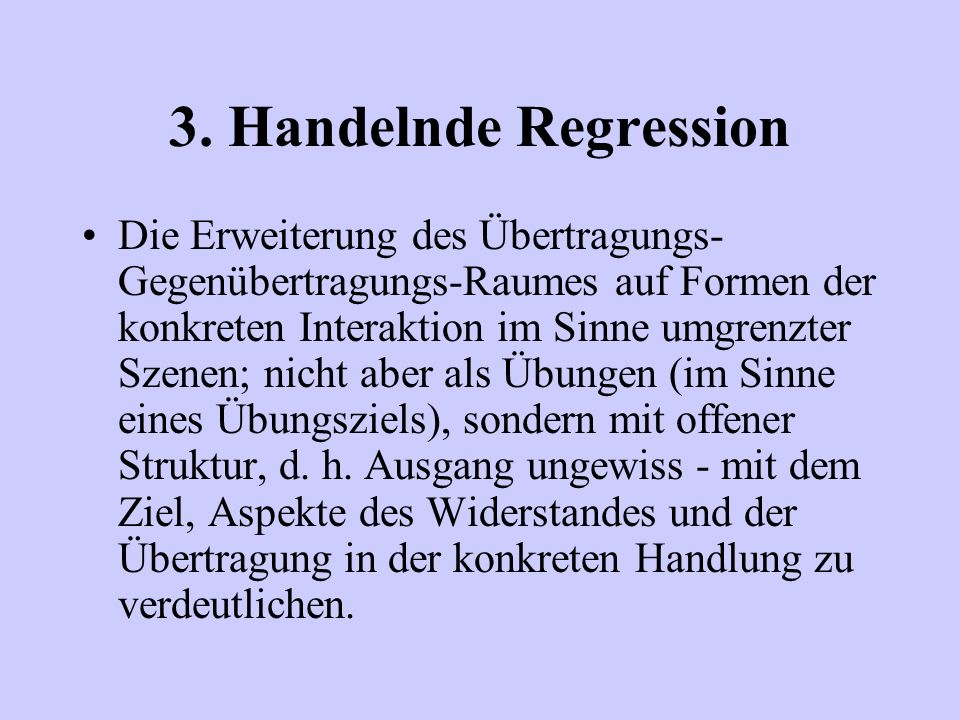 3. Handelnde Regression