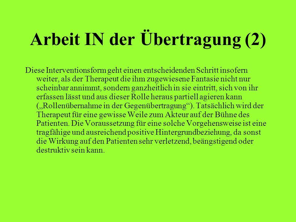 Arbeit IN der Übertragung (2)