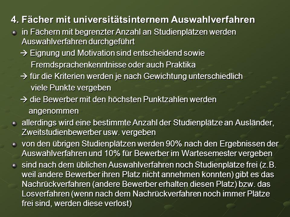 4. Fächer mit universitätsinternem Auswahlverfahren