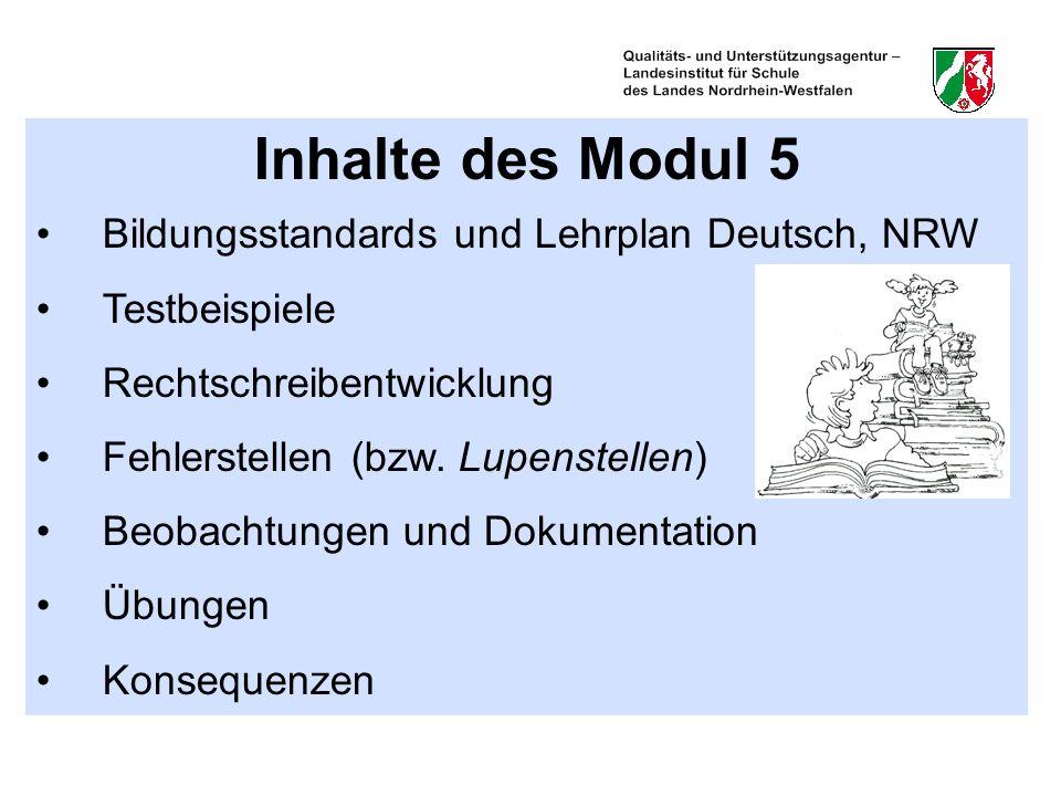 Inhalte des Modul 5 Bildungsstandards und Lehrplan Deutsch, NRW