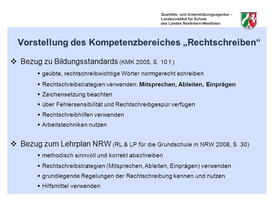 """Vorstellung des Kompetenzbereiches """"Rechtschreiben"""