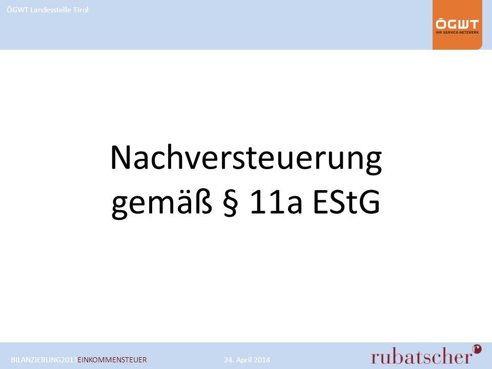 Nachversteuerung gemäß § 11a EStG