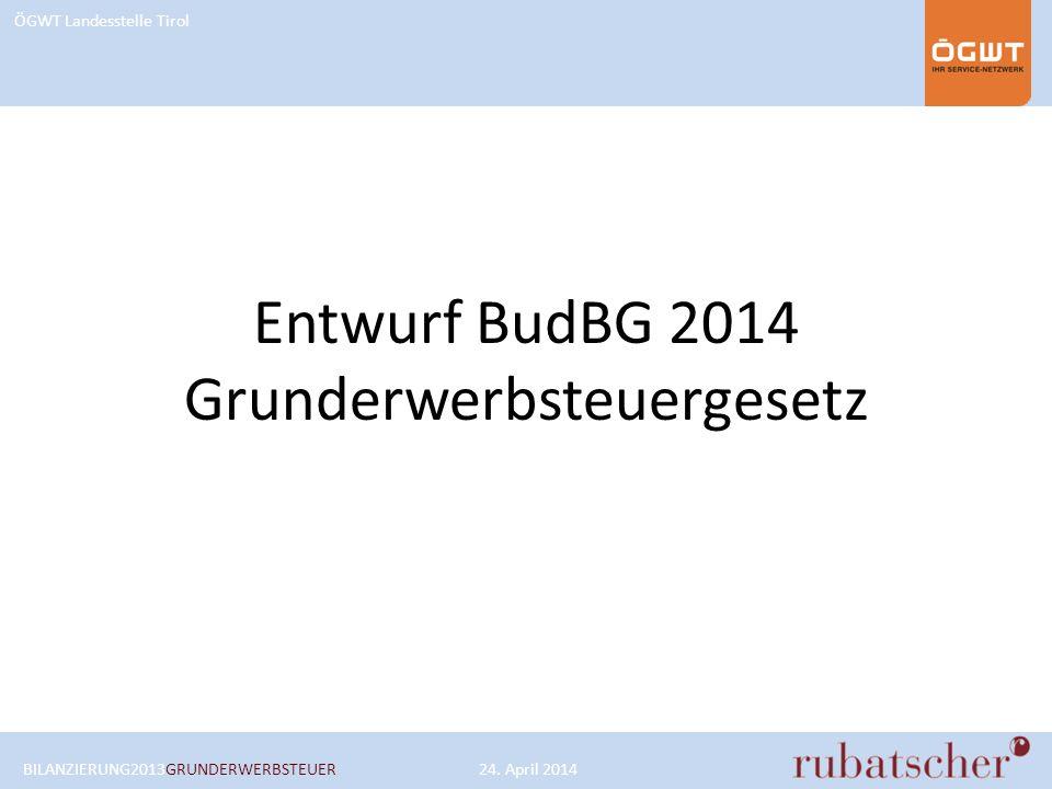 Entwurf BudBG 2014 Grunderwerbsteuergesetz