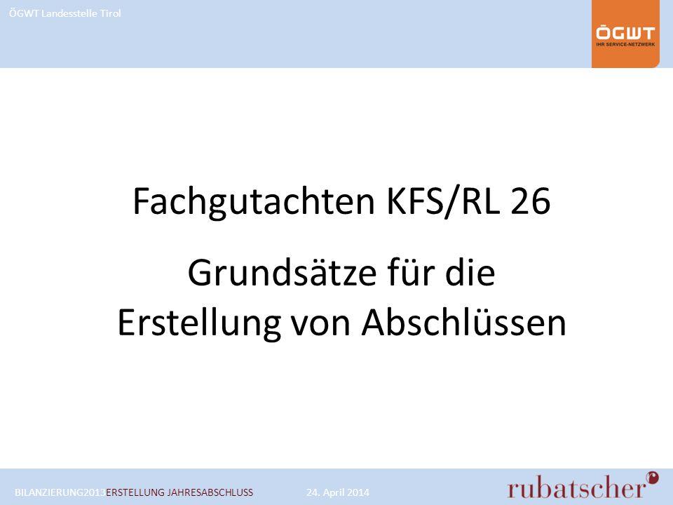 Fachgutachten KFS/RL 26 Grundsätze für die Erstellung von Abschlüssen