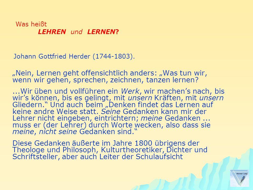 Was heißt LEHREN und LERNEN Johann Gottfried Herder (1744-1803).