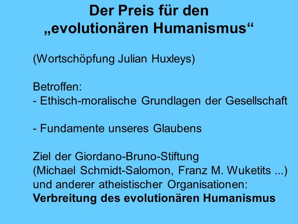 """Der Preis für den """"evolutionären Humanismus"""