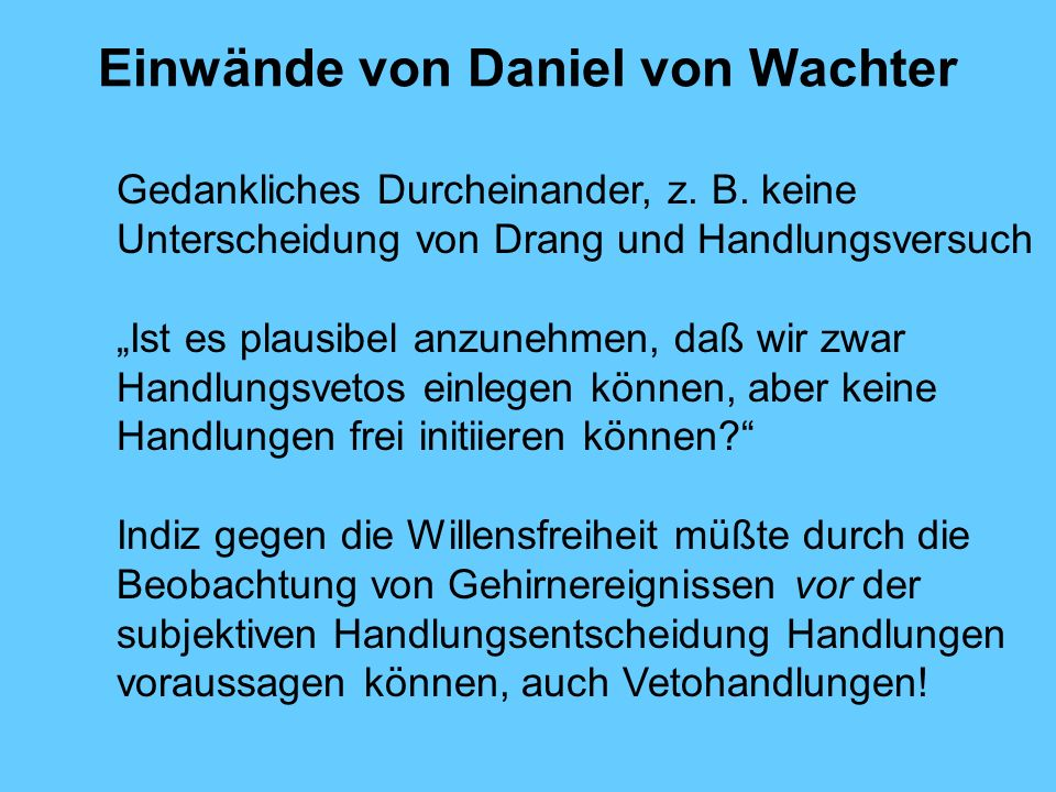 Einwände von Daniel von Wachter
