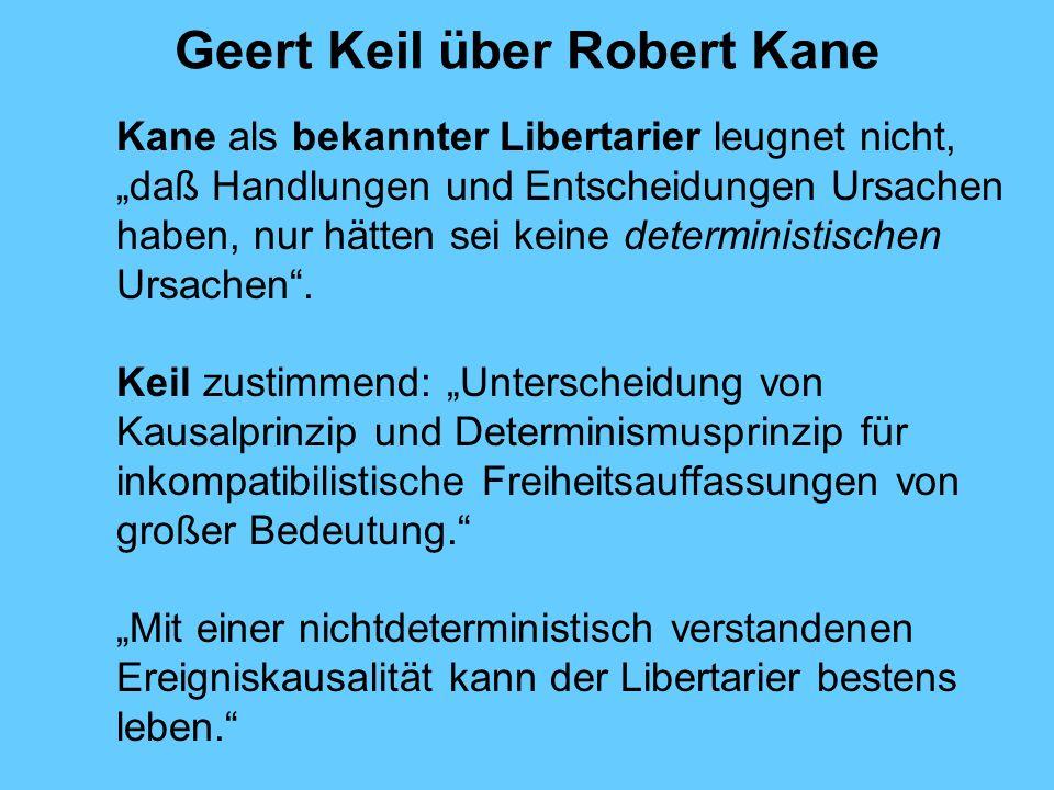 Geert Keil über Robert Kane