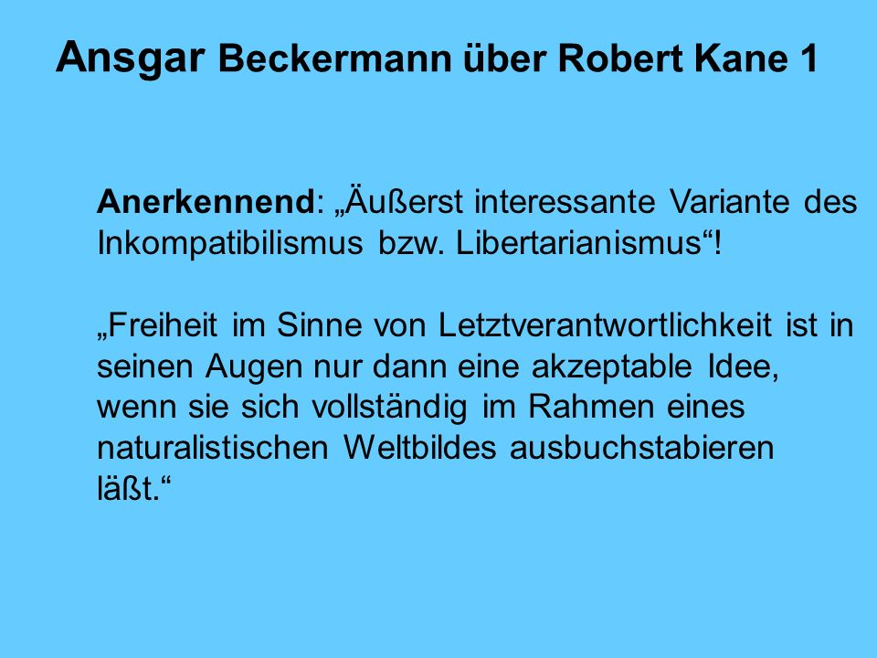 Ansgar Beckermann über Robert Kane 1