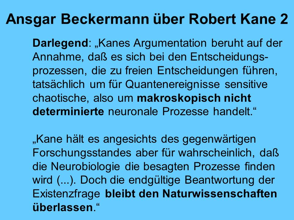 Ansgar Beckermann über Robert Kane 2