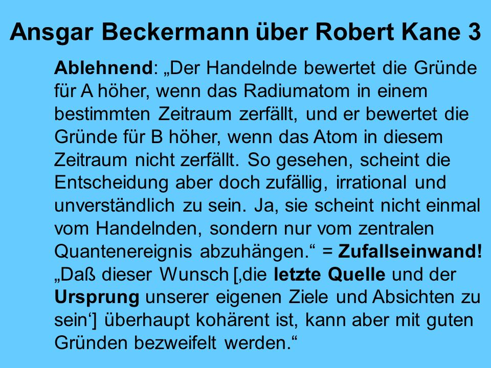 Ansgar Beckermann über Robert Kane 3
