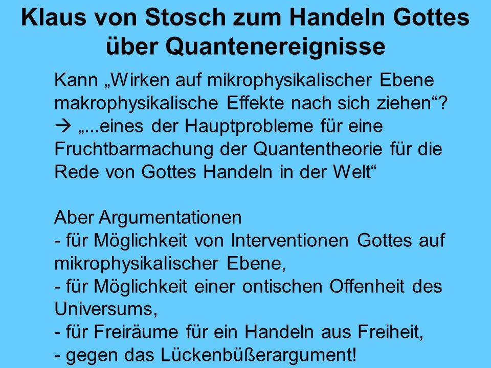 Klaus von Stosch zum Handeln Gottes über Quantenereignisse