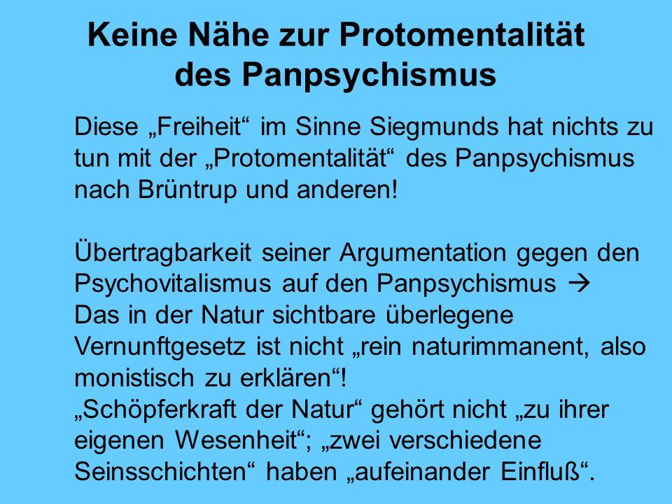 Keine Nähe zur Protomentalität des Panpsychismus