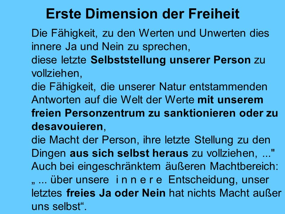 Erste Dimension der Freiheit