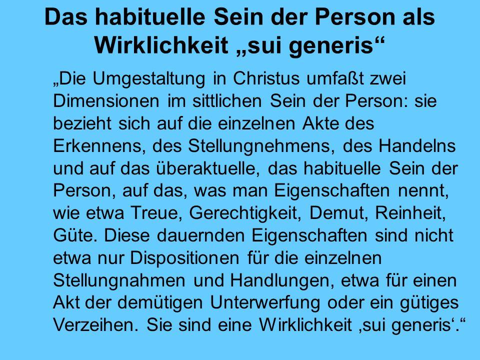 """Das habituelle Sein der Person als Wirklichkeit """"sui generis"""