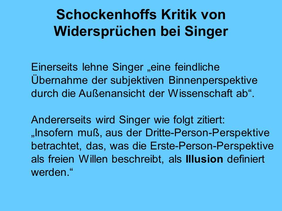 Schockenhoffs Kritik von Widersprüchen bei Singer