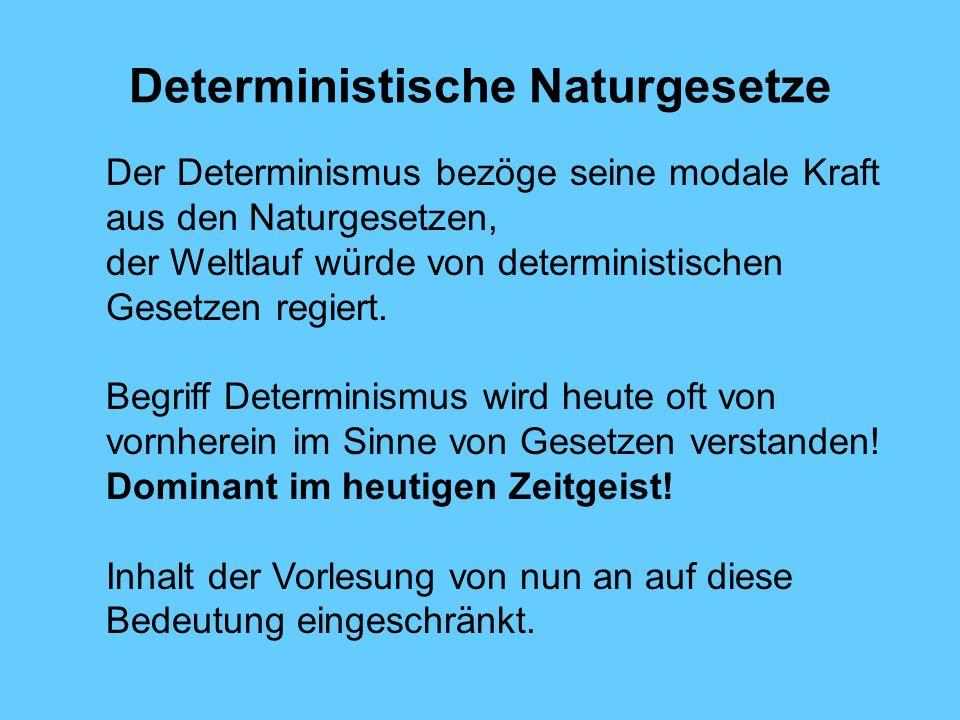 Deterministische Naturgesetze