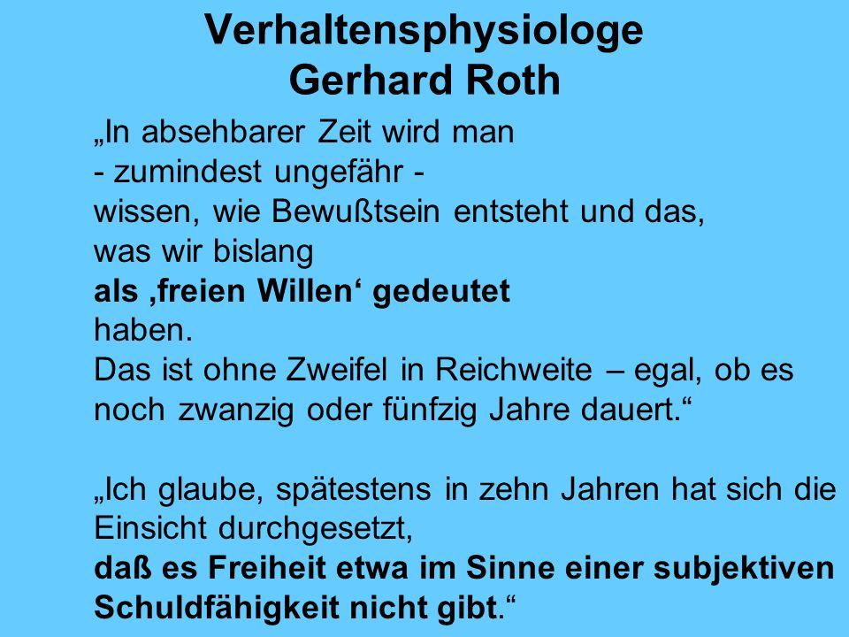 Verhaltensphysiologe Gerhard Roth