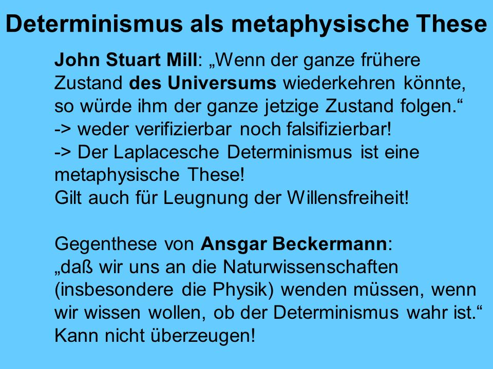 Determinismus als metaphysische These