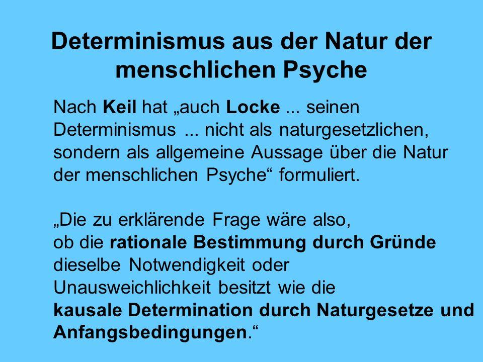 Determinismus aus der Natur der menschlichen Psyche