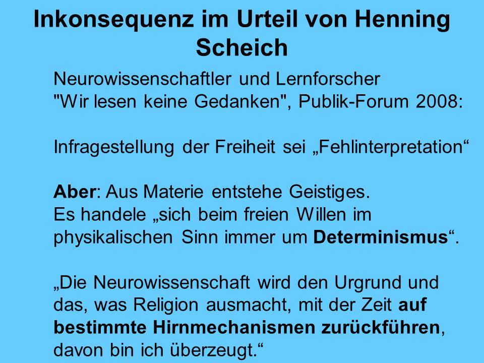 Inkonsequenz im Urteil von Henning Scheich