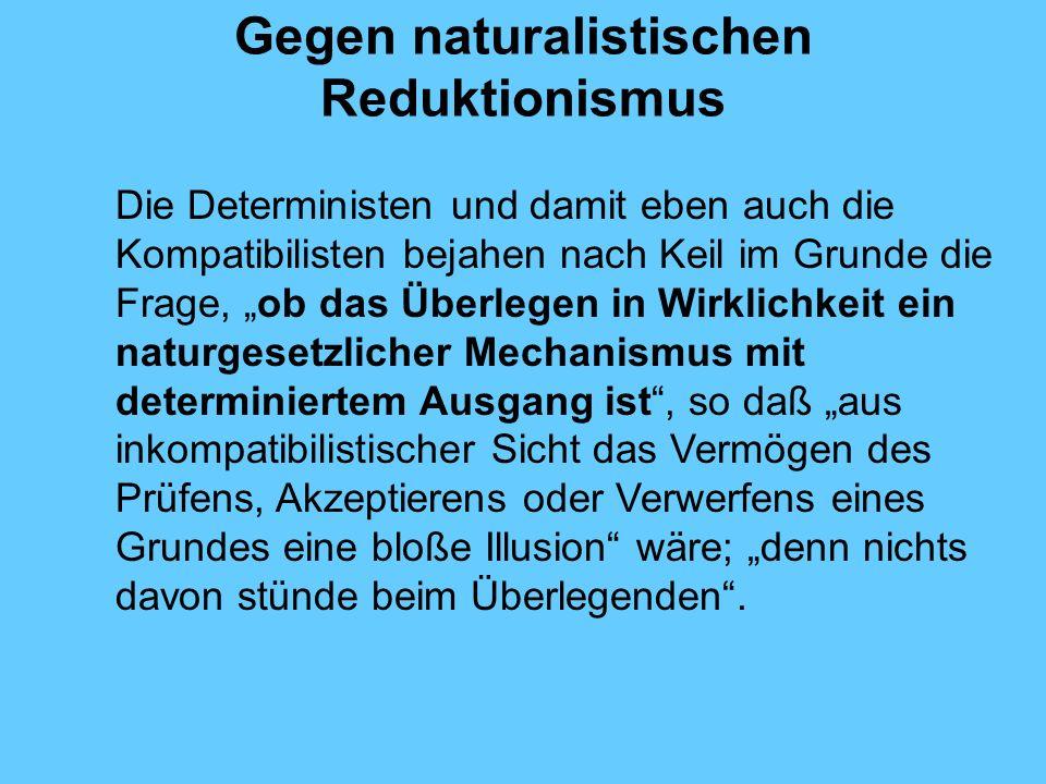 Gegen naturalistischen Reduktionismus