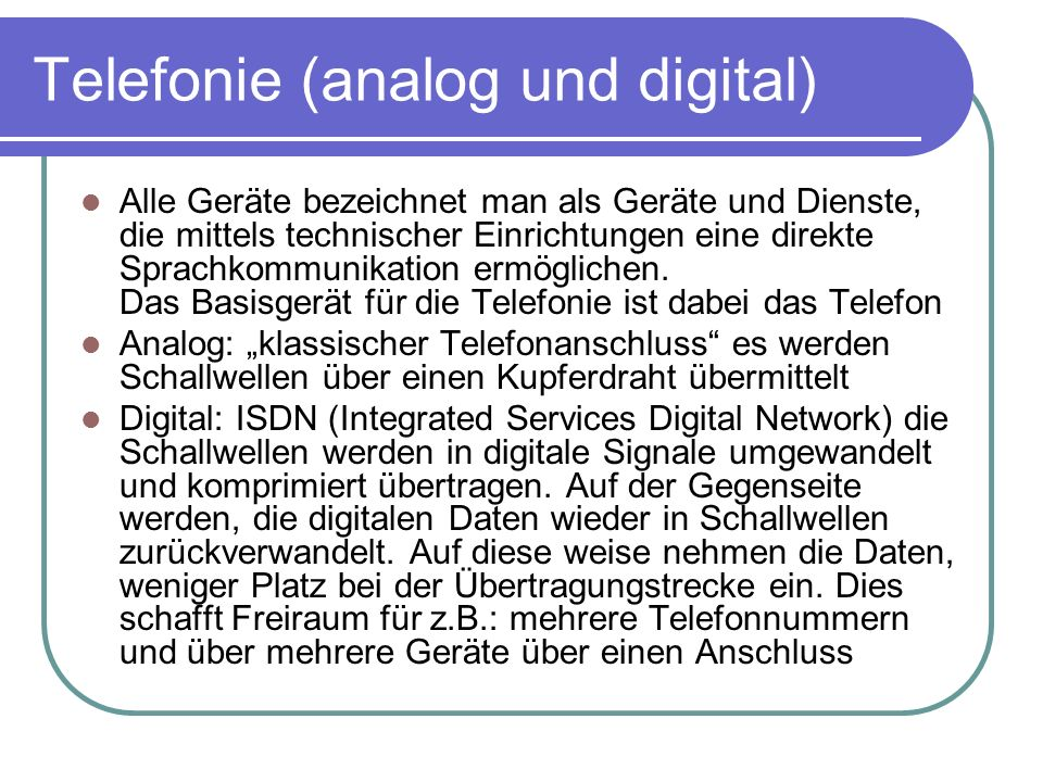 Telefonie (analog und digital)