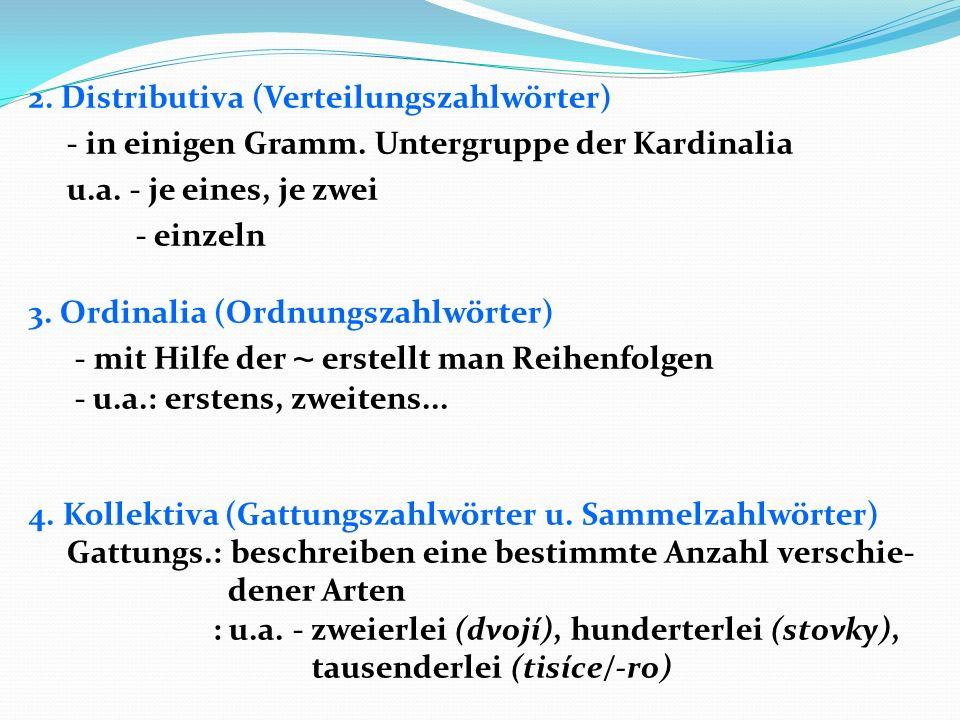2. Distributiva (Verteilungszahlwörter) - in einigen Gramm