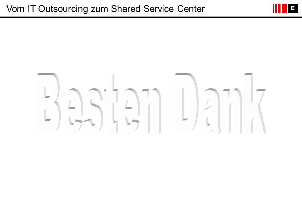 Vom IT Outsourcing zum Shared Service Center
