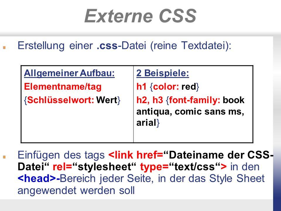 Externe CSS Erstellung einer .css-Datei (reine Textdatei):