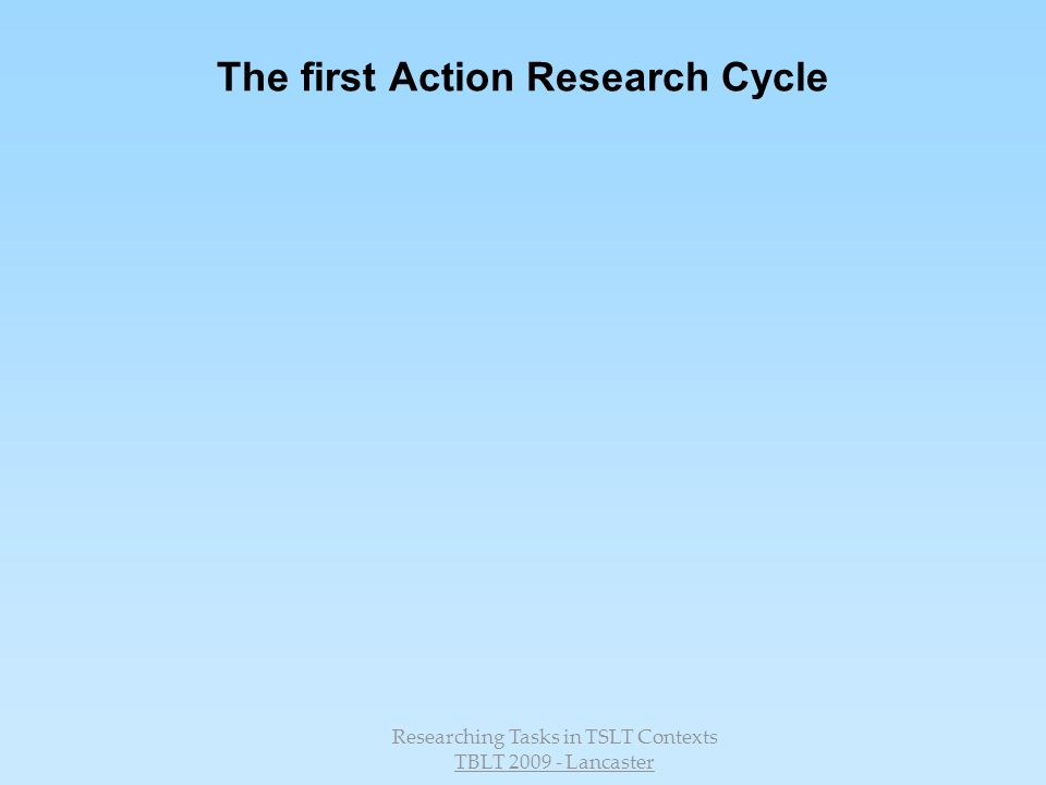 The first Action Research Cycle
