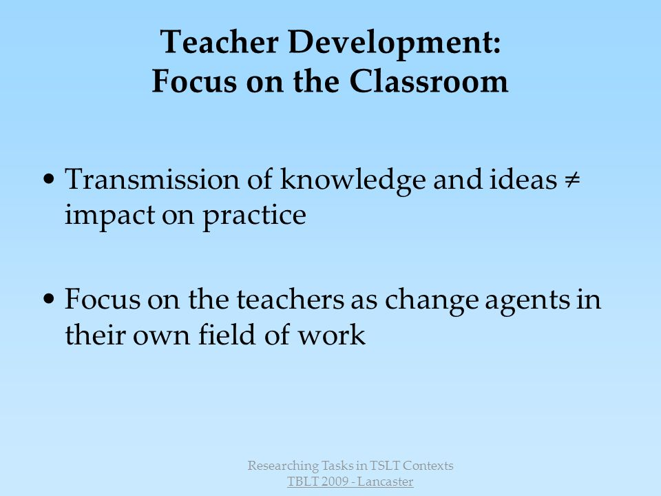 Teacher Development: Focus on the Classroom