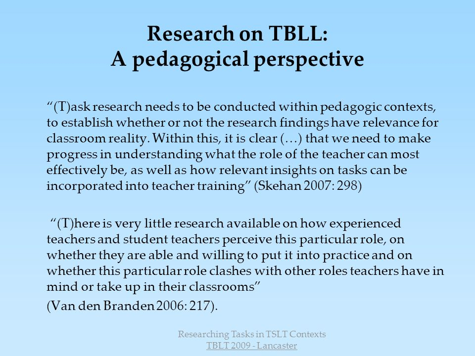 Research on TBLL: A pedagogical perspective