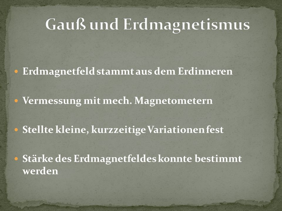 Gauß und Erdmagnetismus