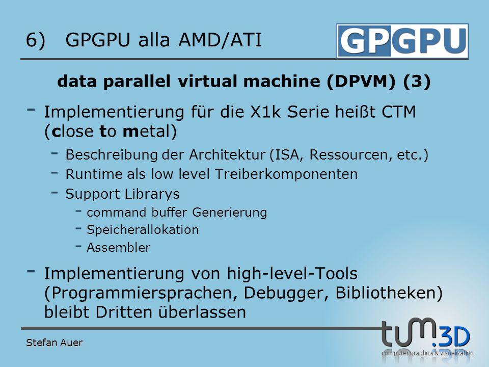 DPVM/CTM Bewertung GPGPU alla AMD/ATI