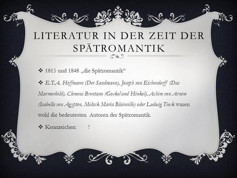 Literatur in der Zeit der Spätromantik