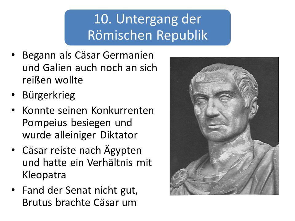 10. Untergang der Römischen Republik