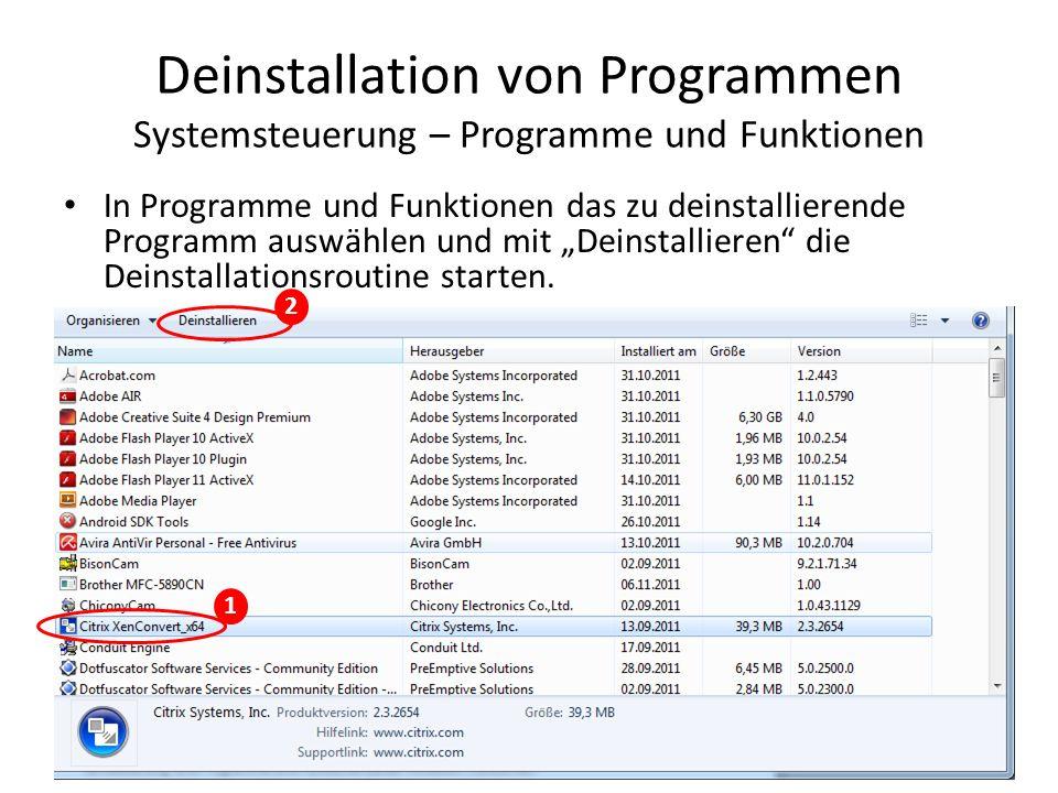 Deinstallation von Programmen Systemsteuerung – Programme und Funktionen