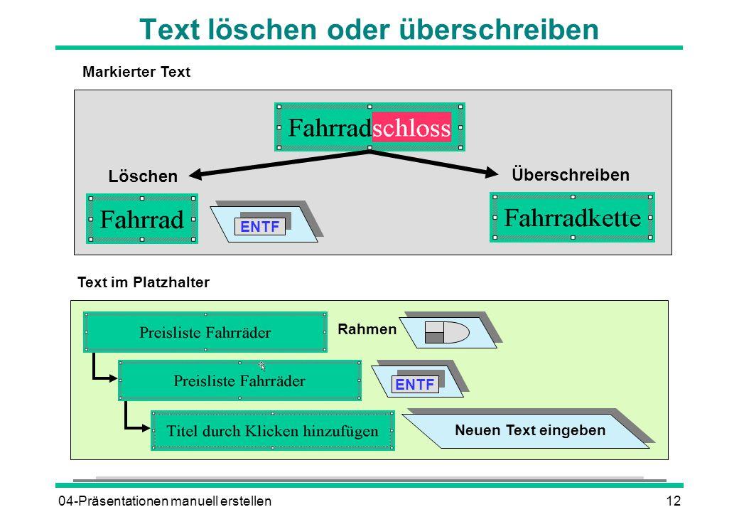 Text löschen oder überschreiben