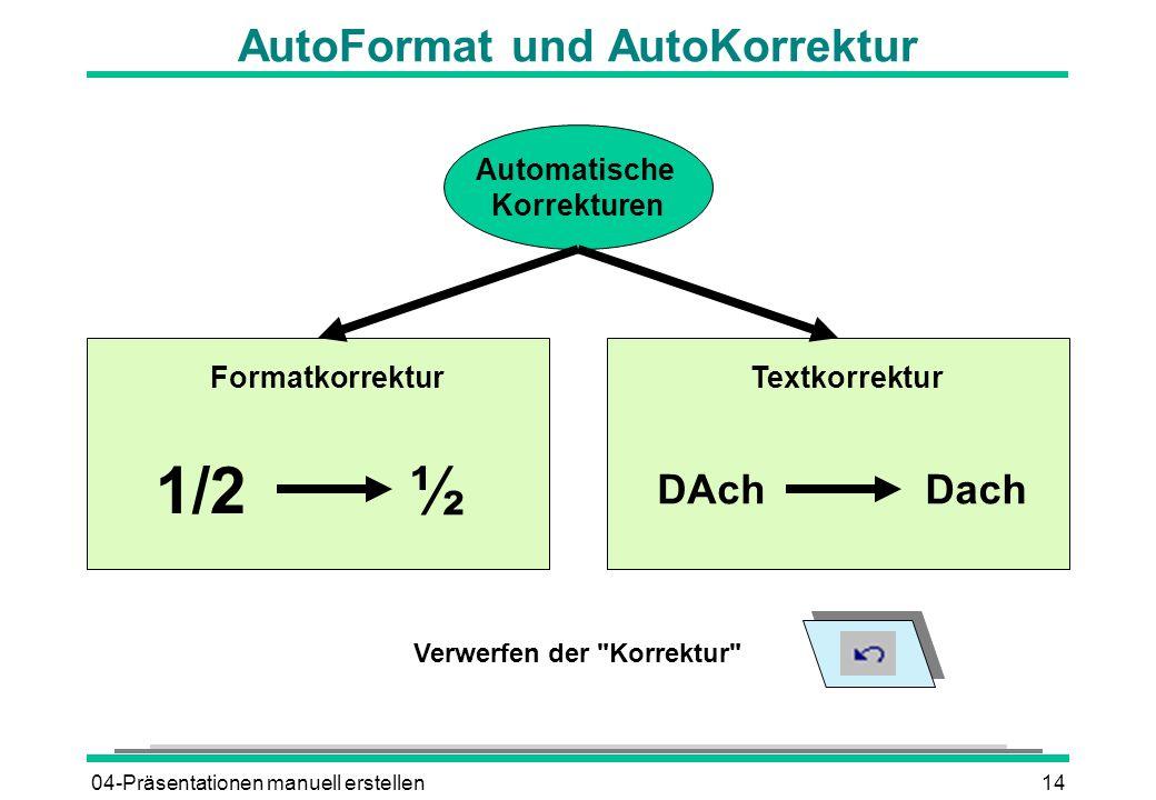 AutoFormat und AutoKorrektur
