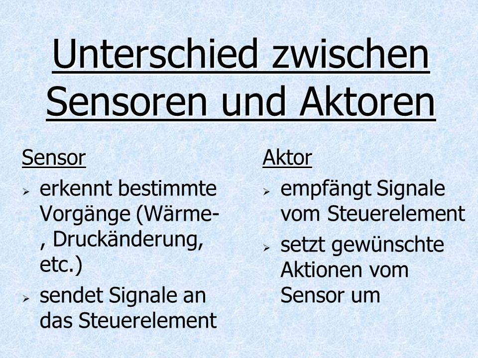 Unterschied zwischen Sensoren und Aktoren