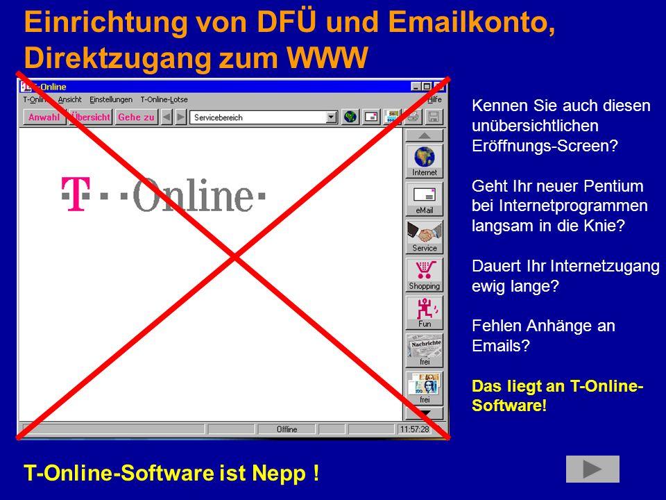 Einrichtung von DFÜ und Emailkonto, Direktzugang zum WWW