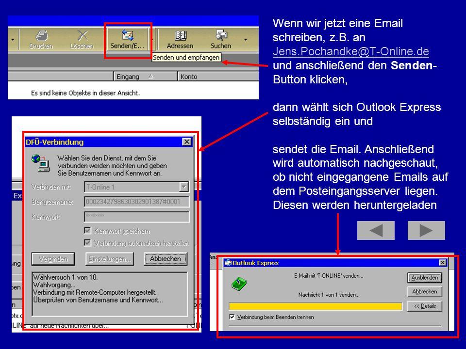 Wenn wir jetzt eine Email schreiben, z. B. an Jens. Pochandke@T-Online