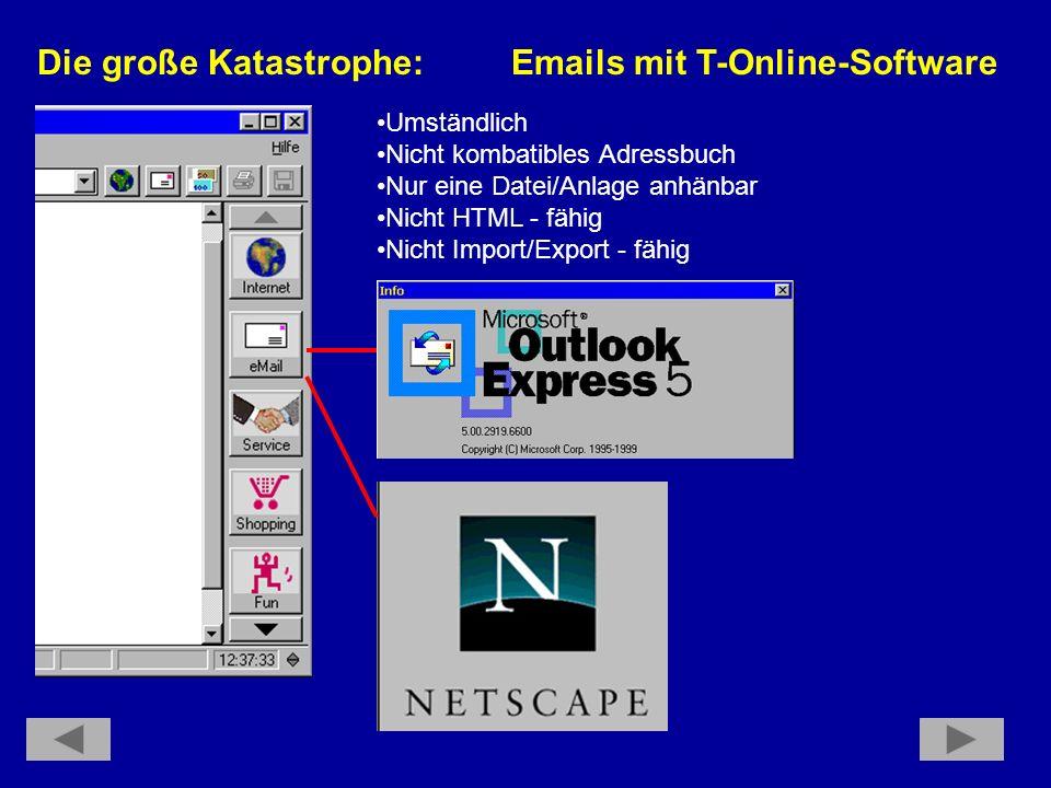 Die große Katastrophe: Emails mit T-Online-Software