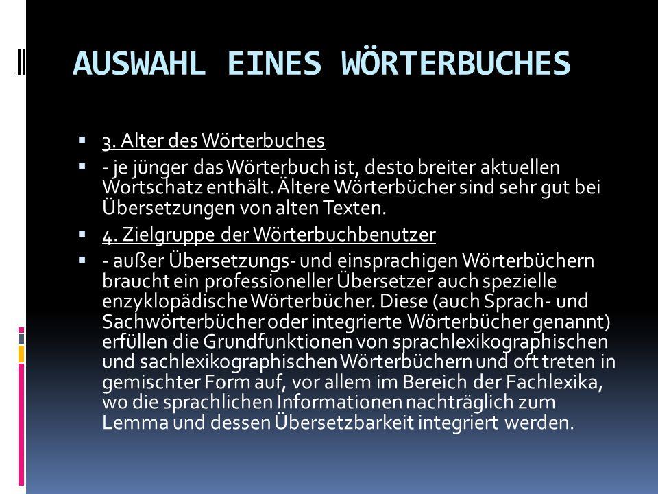 AUSWAHL EINES WÖRTERBUCHES